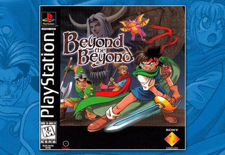 PSX Beyond the Beyond