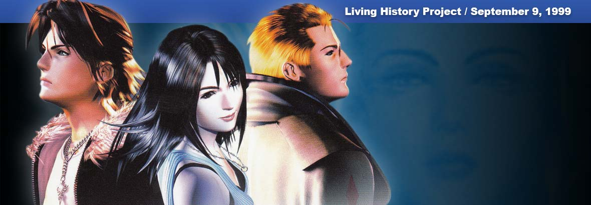 September 9, 1999: Final Fantasy VIII and Jack