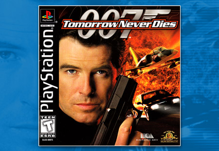 PSX: 007: Tomorrow Never Dies