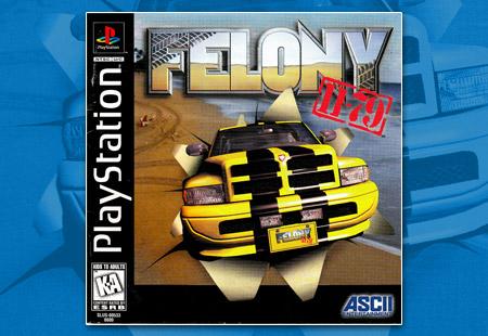 PlayStation Felony 11-79