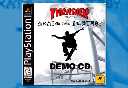 PlayStation Thrasher Presents Skate and Destroy Demo CD